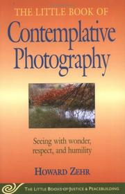 Cover of: The Little Book of Contemplative Photography (Little Books of Justice & Peacebuilding)