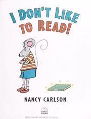 Cover of: I don't like to read!