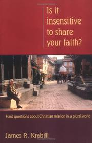 Cover of: Is it Insensitive to Share Your Faith?