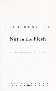 Cover of: Not in the flesh