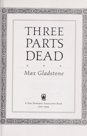 Cover of: Three parts dead