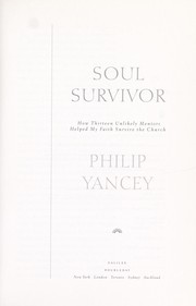 Cover of: Soul survivor : how thirteen unlikely mentors helped my faith survive the church |
