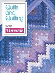 Cover of: Quilts and quilting from Threads. |