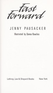 Cover of: Fast forward | Jenny Pausacker