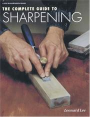 The complete guide to sharpening by Lee, Leonard