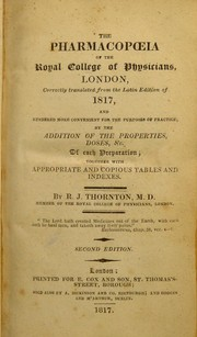 Cover of: The pharmacopoeia of the Royal College of Physicians, London ... | Robert John Thornton