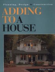 Adding to a house by Philip S. Wenz
