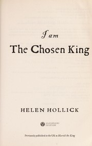 Cover of: I am the chosen king | Helen Hollick