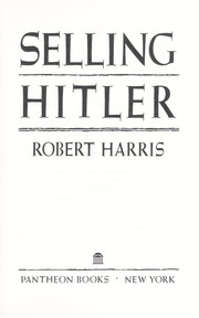 Cover of: Selling Hitler: the story of the Hitler diaries.