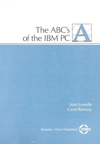 The abc's of the IBM PC by Joan Lasselle