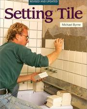 Setting tile by Byrne, Michael