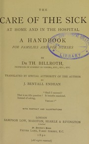 Cover of: The care of the sick at home and in the hospital