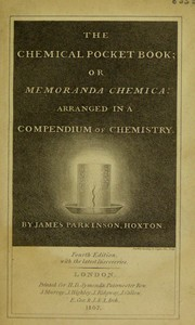 Cover of: The chemical pocket-book, or memoranda chemica; arranged in a compendium of chemistry ... with Bergman's table of single elective attractions
