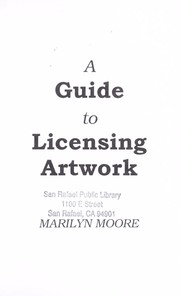 Cover of: A Guide to Licensing Artwork | Marilyn Moore