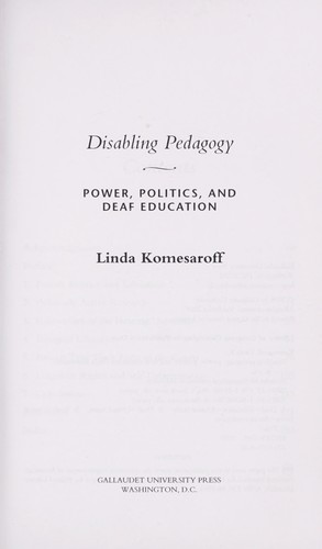 Disabling pedagogy by Linda R. Komesaroff