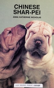 Cover of: Chinese Shar-Pei (Kw-156) | Anna Katherine Nicholas