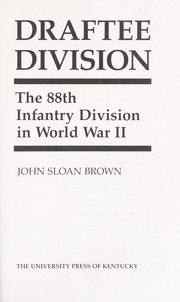Cover of: Draftee Division : the 88th Infantry Division in World War II |