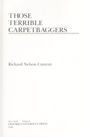 Cover of: Those terrible carpetbaggers | Richard Nelson Current