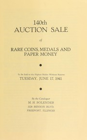 Cover of: 140th auction sale of rare coins, medals, and paper money | M. H. Bolender