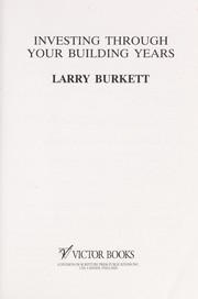 Cover of: Investing through your building years