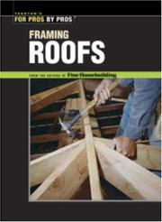 Cover of: Framing roofs |