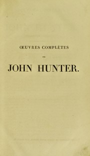 Cover of: Oeuvres compl©·tes de John Hunter