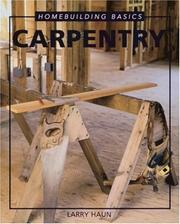 Cover of: The basics of carpentry