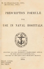 Cover of: Prescription formulae for use in naval hospitals | Great Britain. Admiralty