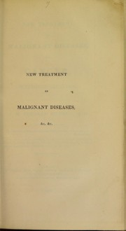Cover of: New treatment of malignant diseases, and cancer, without incision | A.-M Bureaud-Riofrey