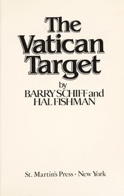 Cover of: The Vatican target | Barry J. Schiff
