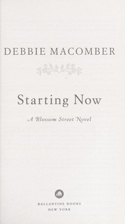 Cover of: Starting now | Debbie Macomber