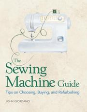 Cover of: The sewing machine guide | John Giordano