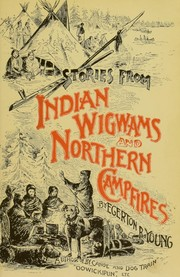 Cover of: Stories from Indian wigwams and northern camp-fires