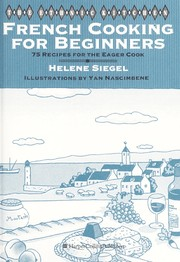 Cover of: French cooking for beginners | Helene Siegel