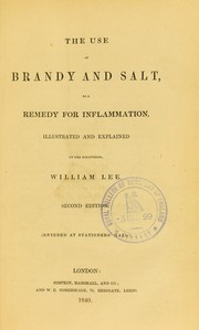 Cover of: The use of brandy and salt, as a remedy for inflammation