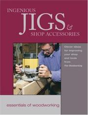 Cover of: Ingenious Jigs & Shop Accessories