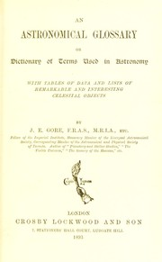 Cover of: An astronomical glossary, or dictionary of terms used in astronomy