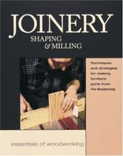 Cover of: Joinery, Shaping & Milling | Editors of Fine Woodworking Magazine