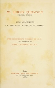 Cover of: Reminiscences of medical missionary work | Thomson, W. Burns (William Burns), 1821-1893