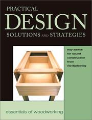 Cover of: The Practical Design Solutions and Strategies | Editors of Fine Woodworking Magazine