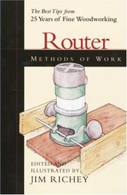 Cover of: Router Methods of Work | Jim Richey