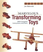 Cover of: Marvelous Transforming Toys | Jim Makowicki