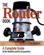 Cover of: The Router Book | Pat Warner