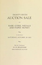 Cover of: Eighty-sixth auction sale of rare coins, medals, and paper money | M. H. Bolender