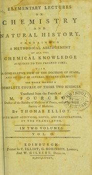 Cover of: Elementary lectures on chemistry and natural history | Fourcroy, Antoine-FranВ©К№ois de comte