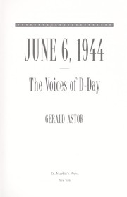 Cover of: June 6, 1944: the voices of D-Day