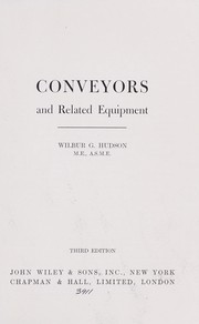 Conveyors and related equipment by Wilbur G. Hudson