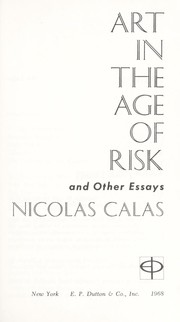 Cover of: Art in the age of risk and other essays