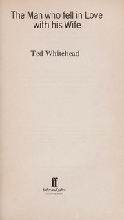 Cover of: The man who fell in love with his wife | E. A. Whitehead