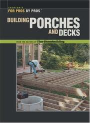 Cover of: Building Porches and Decks (For Pros by Pros) | Fine Homebuilding Editors